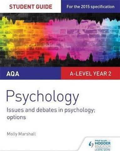 AQA Psychology Student Guide 3: Issues and debates in psychology; options - Molly Marshall
