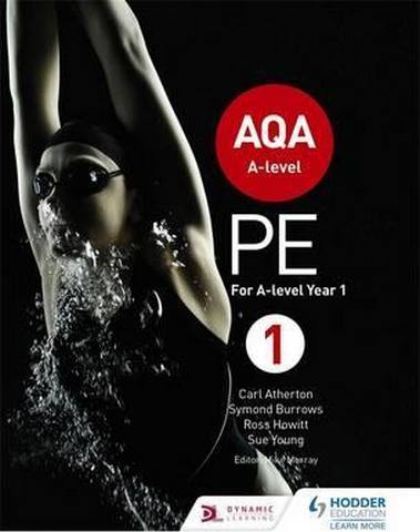 AQA A-level PE Book 1: For A-level year 1 and AS - Carl Atherton