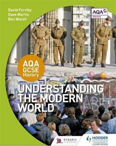 AQA GCSE History: Understanding the Modern World - David Ferriby