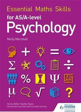 Essential Maths Skills for AS/A Level Psychology - Molly Marshall