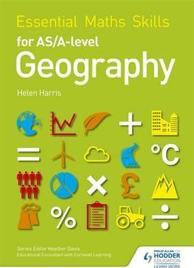 Essential Maths Skills for AS/A-level Geography - Helen Harris
