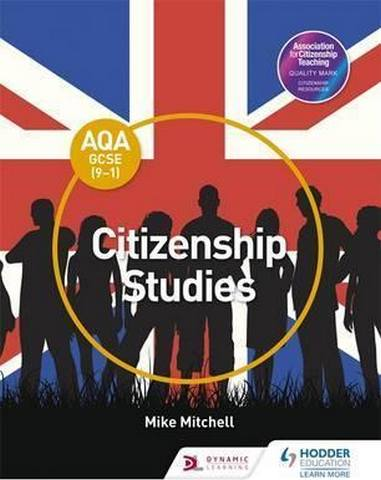 AQA GCSE (9-1) Citizenship Studies - Mike Mitchell
