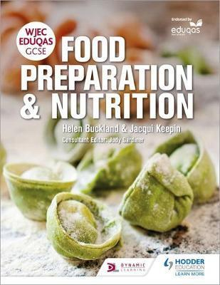 WJEC EDUQAS GCSE Food Preparation and Nutrition - Helen Buckland