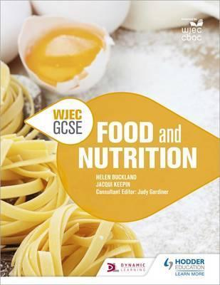 WJEC GCSE Food and Nutrition - Helen Buckland