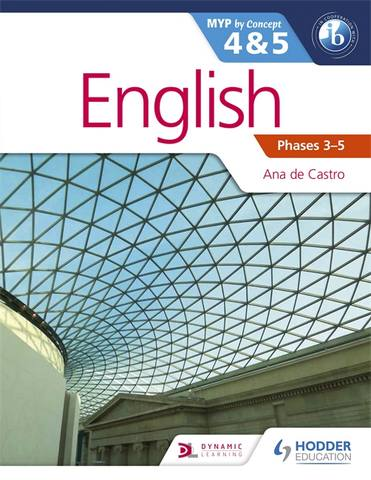 English for the IB MYP 4 & 5: by Concept - Ana de Castro