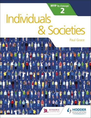Individuals and Societies for the IB MYP 2 - Paul Grace
