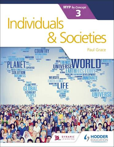Individuals and Societies for the IB MYP 3 - Paul Grace