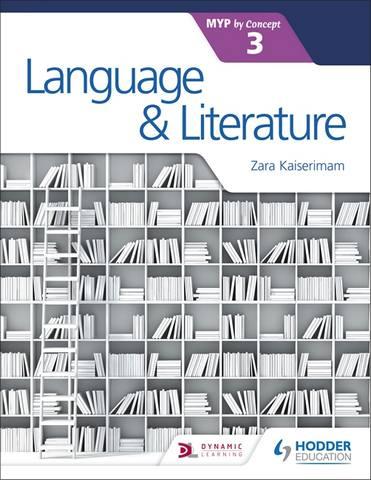 Language and Literature for the IB MYP 3 - Zara Kaiserimam