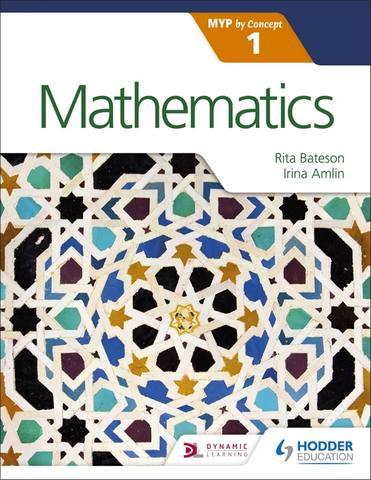 Mathematics for the IB MYP 1 - Irina Amlin