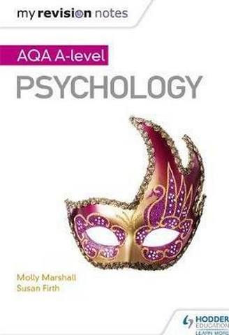 My Revision Notes: AQA A Level Psychology - Molly Marshall