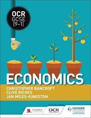 OCR GCSE (9-1) Economics - Clive Riches