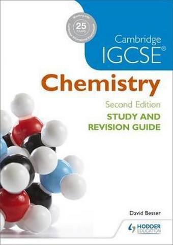Cambridge IGCSE Chemistry Study and Revision Guide - David Besser