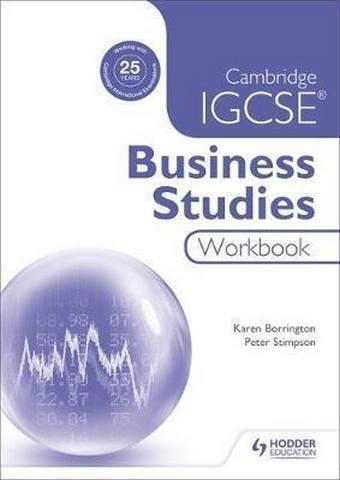 Cambridge IGCSE Business Studies Workbook - Karen Borrington
