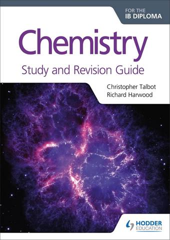 Chemistry for the IB Diploma Study and Revision Guide - Christopher Talbot