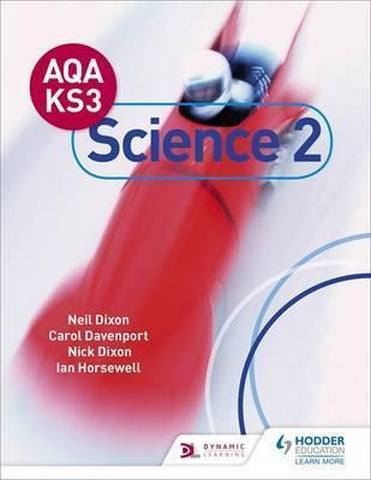 AQA Key Stage 3 Science Pupil Book 2 - Neil Dixon