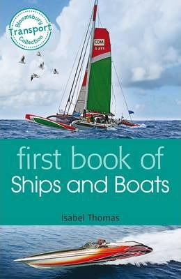 First Book of Ships and Boats - Isabel Thomas