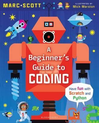 A Beginner's Guide to Coding - Marc A. Scott