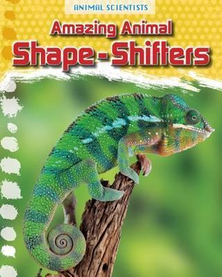 Amazing Animal Shape-Shifters - Leon Gray