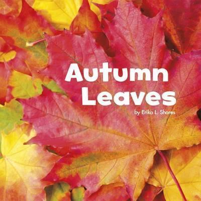 Autumn Leaves - Erika L. Shores