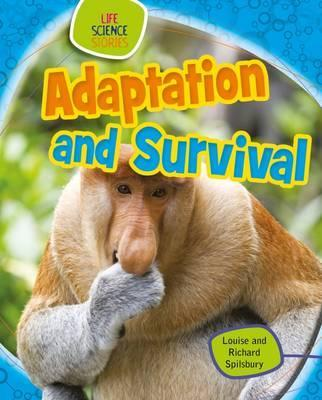 Adaptation and Survival - Louise Spilsbury