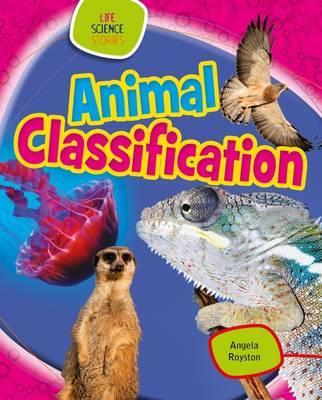 Animal Classification - Angela Royston