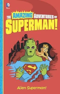 Alien Superman! - Yale Stewart