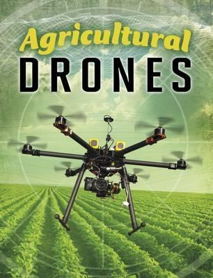 Agricultural Drones - Simon Rose