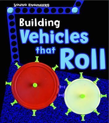 Building Vehicles that Roll - Tammy Enz