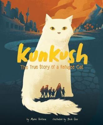 Kunkush: The True Story of a Refugee Cat - Marne Ventura