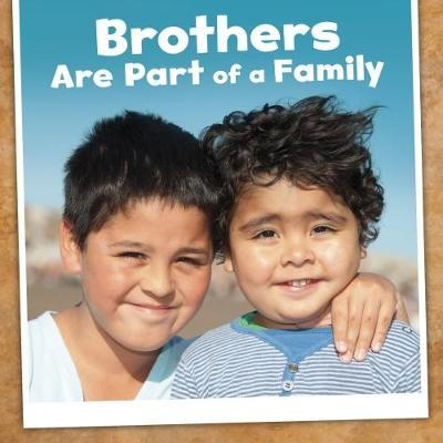 Brothers Are Part of a Family - Lucia Raatma