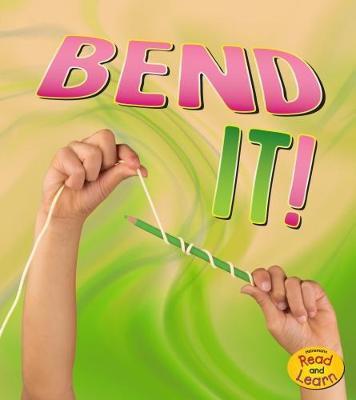 Bend It! - Tammy Enz