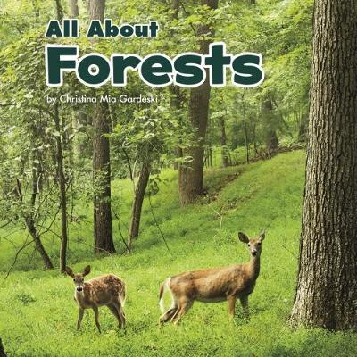 All About Forests - Christina Mia Gardeski