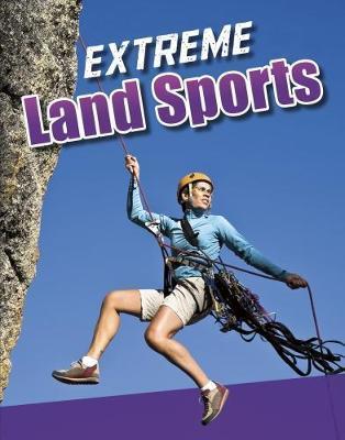 Extreme Land Sports - Erin K. Butler