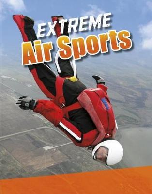 Extreme Air Sports - Erin K. Butler