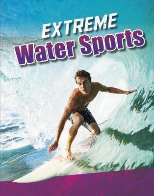 Extreme Water Sports - Erin K. Butler