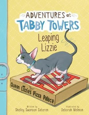 Adventures at Tabby Towers: Leaping Lizzie - Deborah Melmon