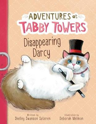 Adventures at Tabby Towers: Disappearing Darcy - Deborah Melmon