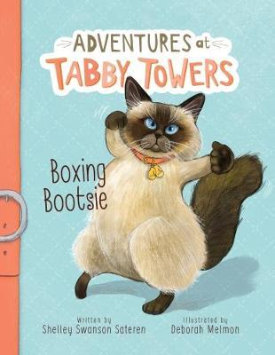 Adventures at Tabby Towers: Boxing Bootsie - Deborah Melmon