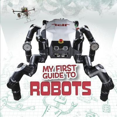 My First Guide to Robots - Kathryn Clay