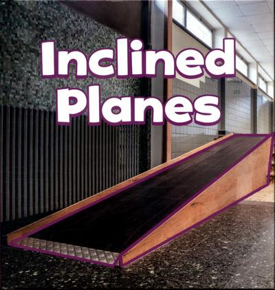 Inclined Planes - Martha E. H. Rustad