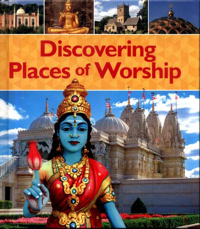 Discovering Places of Worship - Izzi Howell
