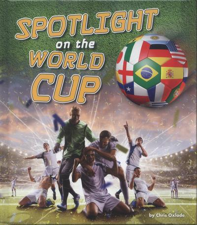 Spotlight on the World Cup - Chris Oxlade