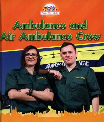 Ambulance and Air Ambulance Crew - Nancy Dickmann