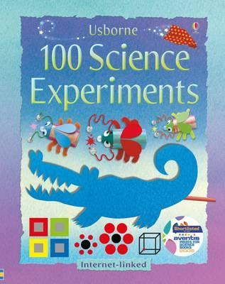 100 Science Experiments - Georgina Andrews