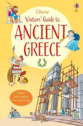 A Visitor's Guide to Ancient Greece - Lesley Sims