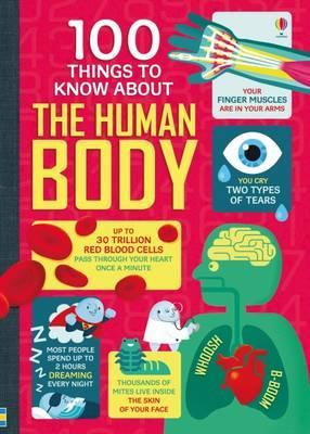 100 Things To Know About the Human Body - Various