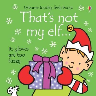 That's Not My Elf - Fiona Watt