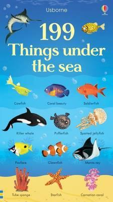 199 Things Under the Sea - Jessica Greenwell