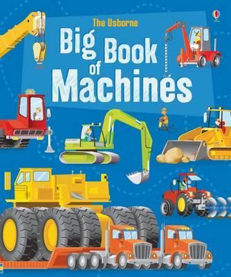 Big Book of Big Machines - Minna Lacey