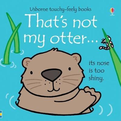 That's Not My Otter - Fiona Watt